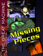 """Missing Pieces"" - The Great Machine - Issue 11"