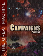"""Campaigns - Part Two"" - The Great Machine - Issue 15"