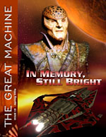 """""""In Memory, Still Bright"""" - The Great Machine - Issue 18"""
