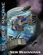 """New Beginnings"" - The Great Machine - Issue 19"
