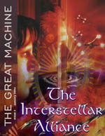 """Interstellar Alliance"" - The Great Machine - Issue 3"