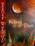 """""""Relics of the Past"""" - The Great Machine - Issue 4"""