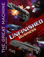"""Unfinished Business"" - The Great Machine - Issue 5"