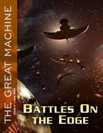 """Battles on the Edge"" - The Great Machine - Issue 8"