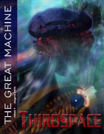 """""""Thirdspace"""" - The Great Machine - Issue 9"""
